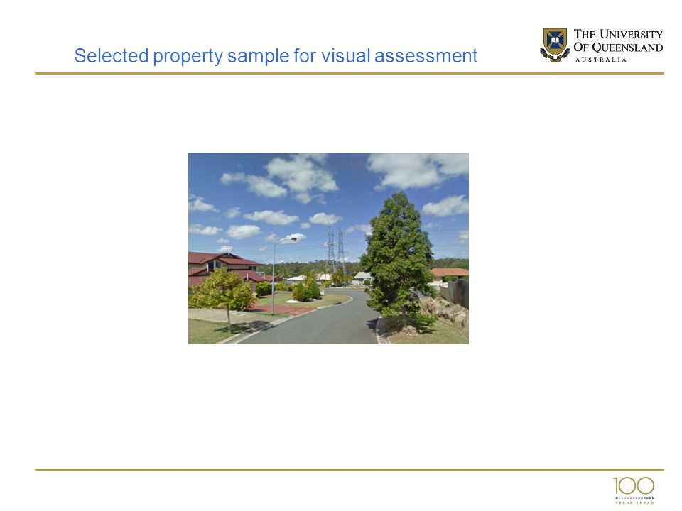Selected property sample for visual assessment