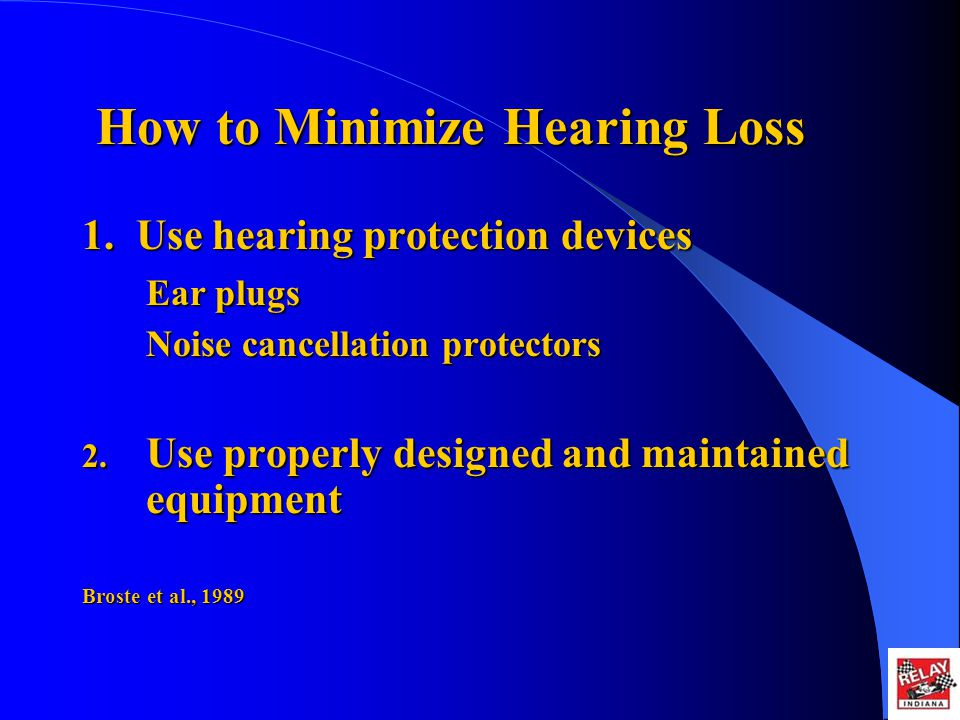How to Minimize Hearing Loss 1.