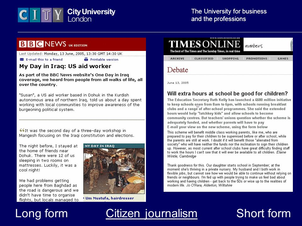 The University for business and the professions Long form Citizen journalism Short form