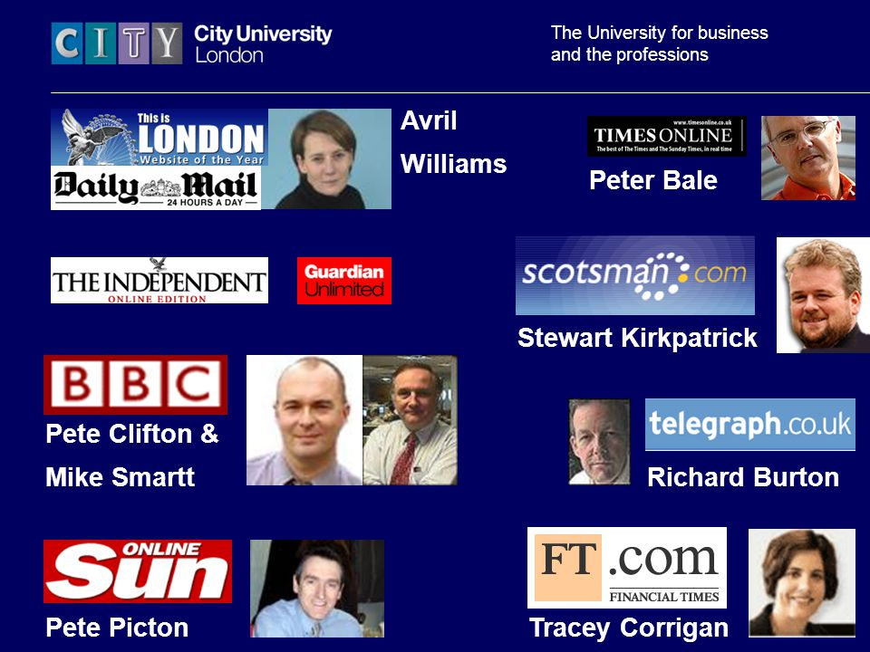 The University for business and the professions Stewart Kirkpatrick Richard Burton Avril Williams Pete Clifton & Mike Smartt Pete PictonTracey Corrigan Peter Bale