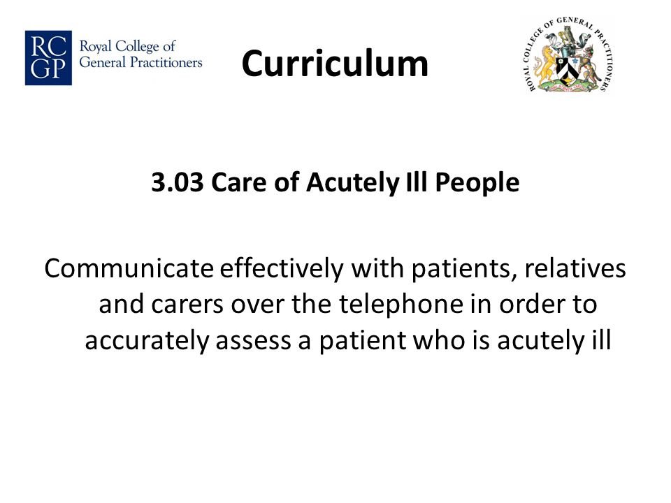 Records Document all incoming and outgoing calls with patients (and third party informants).