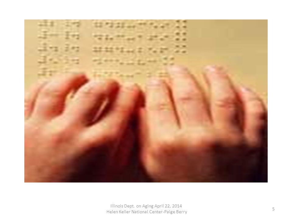 4 Illinois Dept. on Aging April 22, 2014 Helen Keller National Center-Paige Berry
