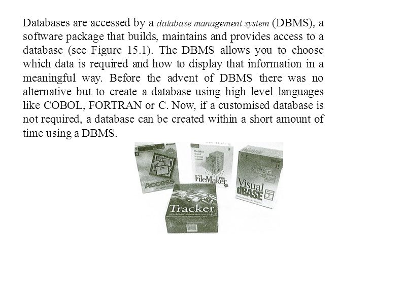 Types of database A flat file database is the simplest type of database.