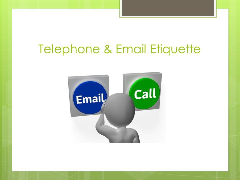 Telephone & Email Etiquette