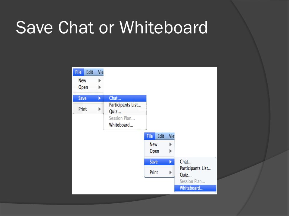Save Chat or Whiteboard