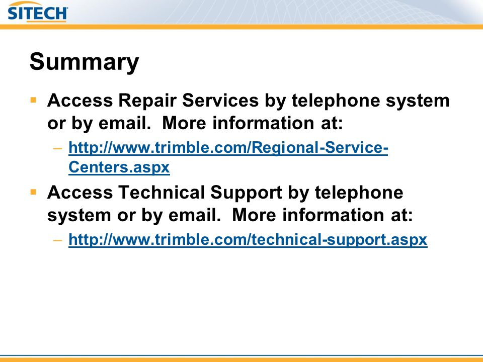 Summary Access Repair Services by telephone system or by email.