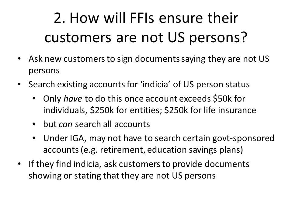 What the FFI is looking for account holder identified as a U.S.