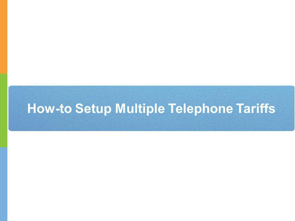 How-to Setup Multiple Telephone Tariffs