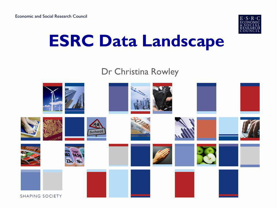 ESRC Data Landscape - Background Longitudinal Studies British Household Panel Study & Understanding Society Longitudinal studies; birth cohorts (1958, 1970, Millennium) Ageing studies (ELSA: English Longitudinal Study of Ageing) CLOSER (Cohorts & Longitudinal Studies Enhancement Resource) UK Data Service National Centre for Research Methods (NCRM) www.ncrm.ac.uk/training Secondary Data Analysis Initiative (SDAI)