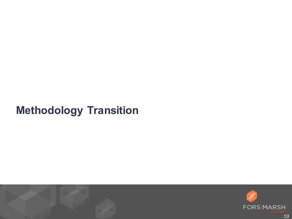 19 Methodology Transition