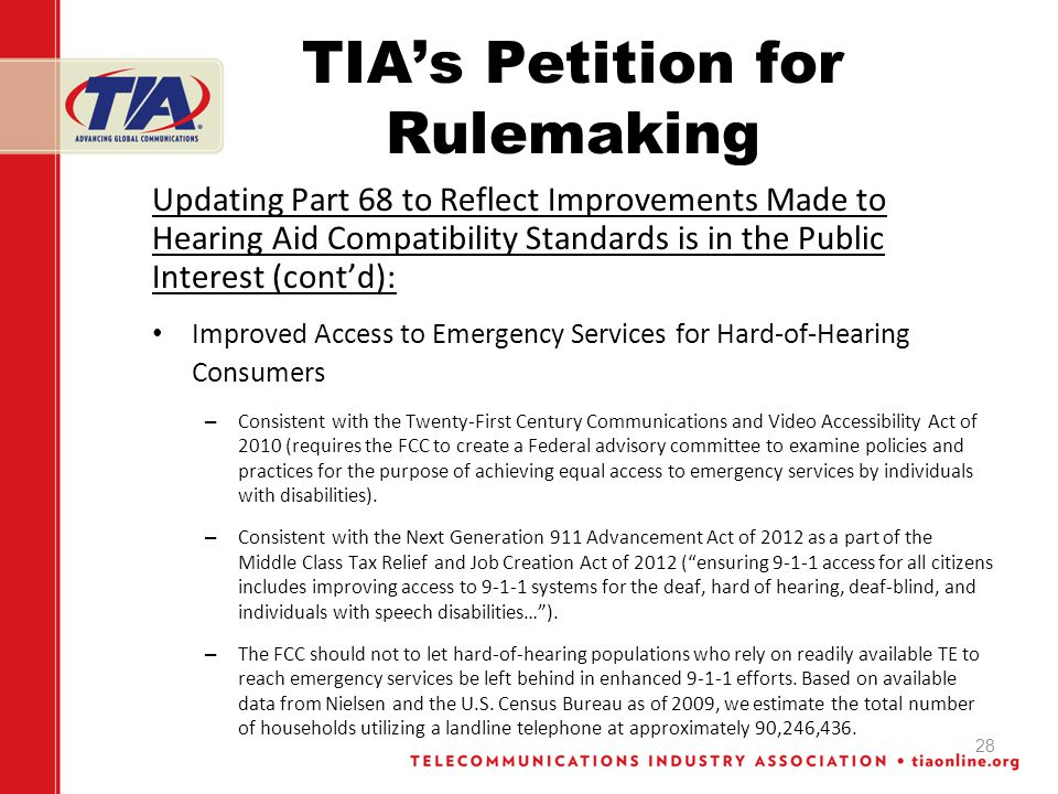 TIAs Petition for Rulemaking Updating Part 68 to Reflect Improvements Made to Hearing Aid Compatibility Standards is in the Public Interest (contd): I