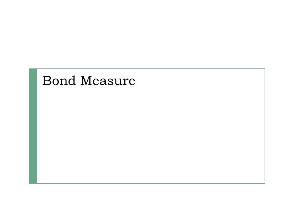 Bond Measure