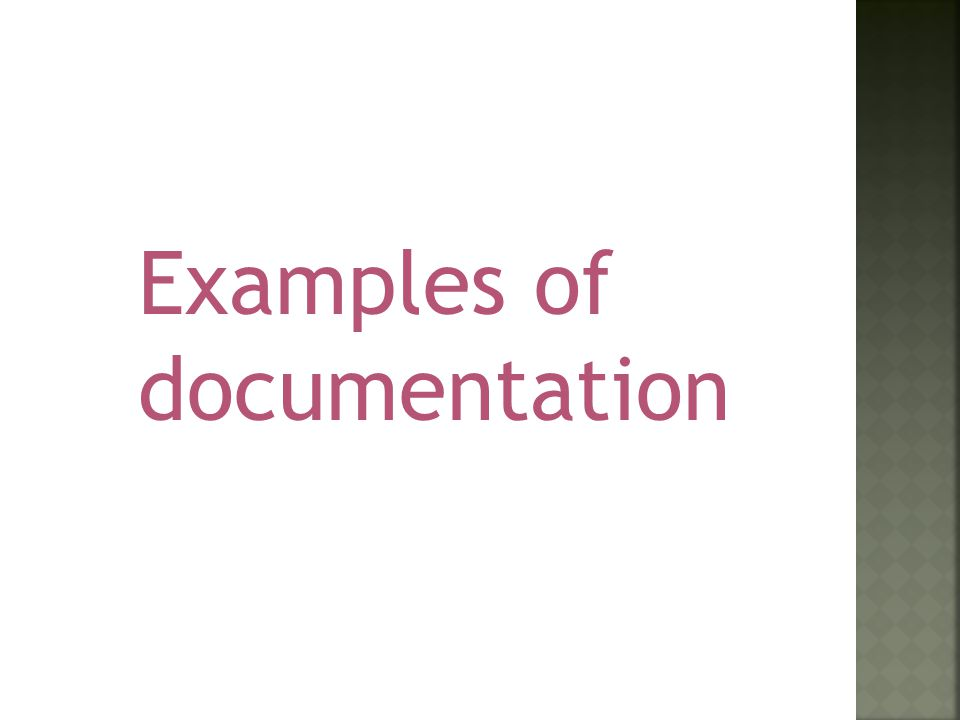 Examples of documentation