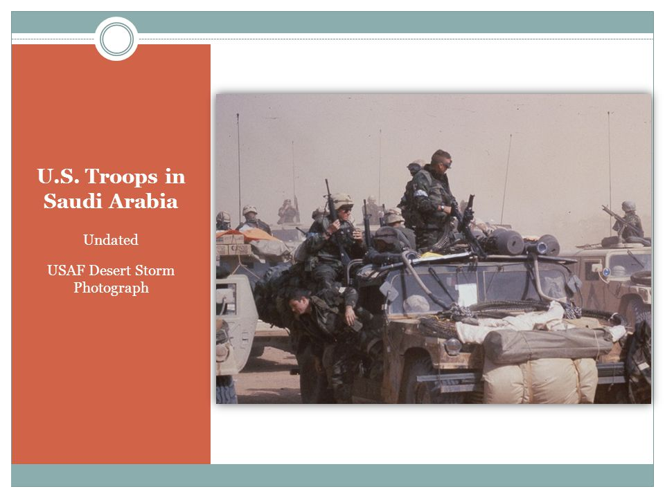 U.S. Troops in Saudi Arabia Undated USAF Desert Storm Photograph