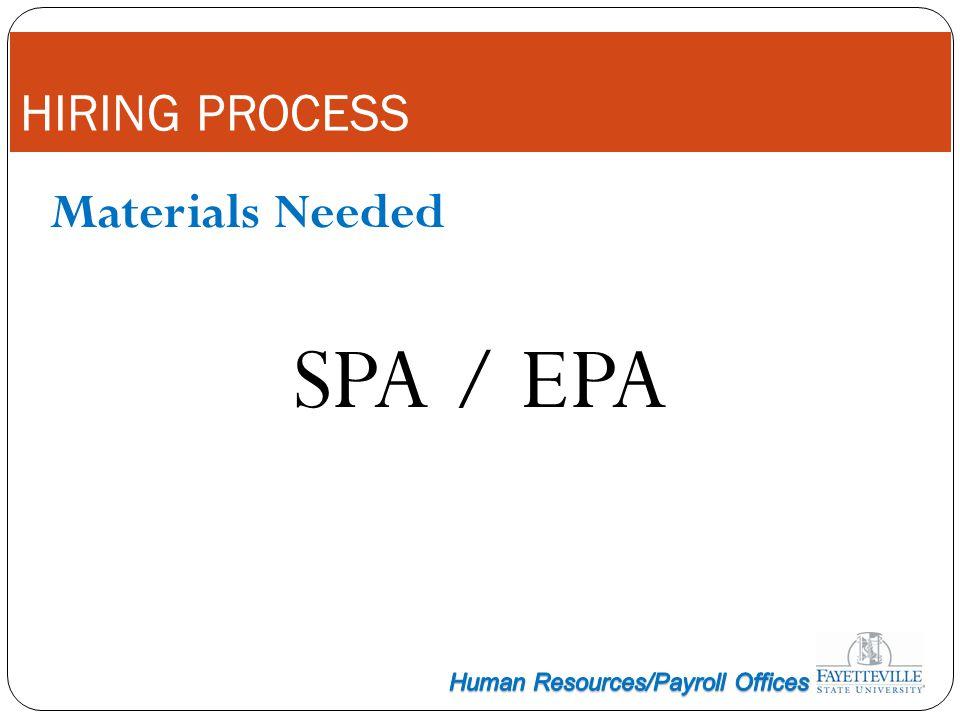 Materials Needed SPA / EPA