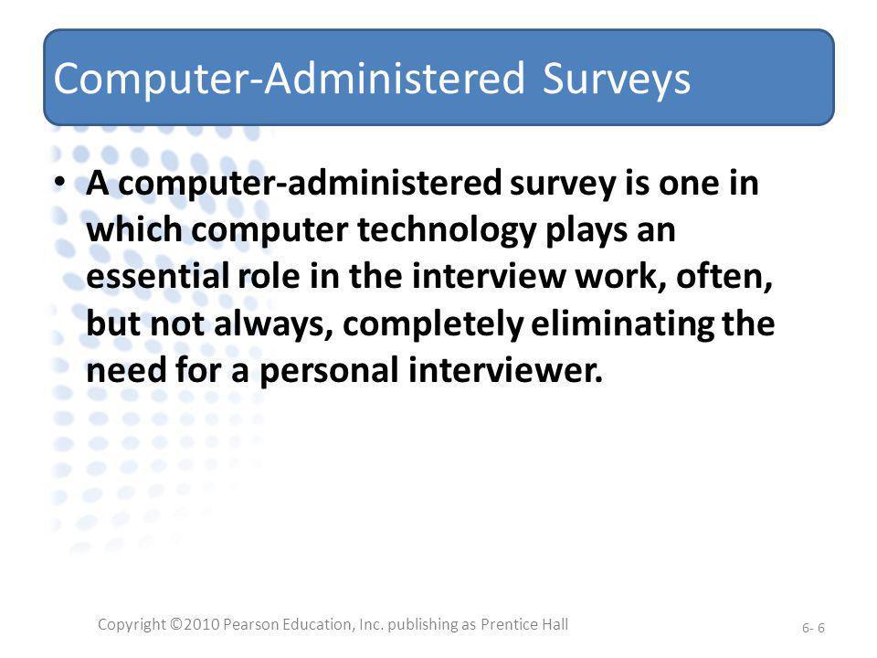 Advantages & Disadvantages of Data Collection Methods, Cont.