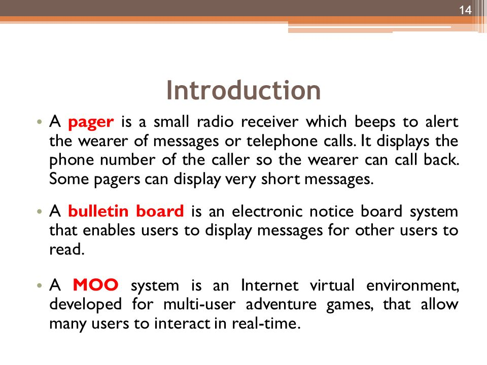 Introduction A pager is a small radio receiver which beeps to alert the wearer of messages or telephone calls.