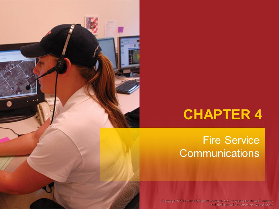 CHAPTER 4 Fire Service Communications