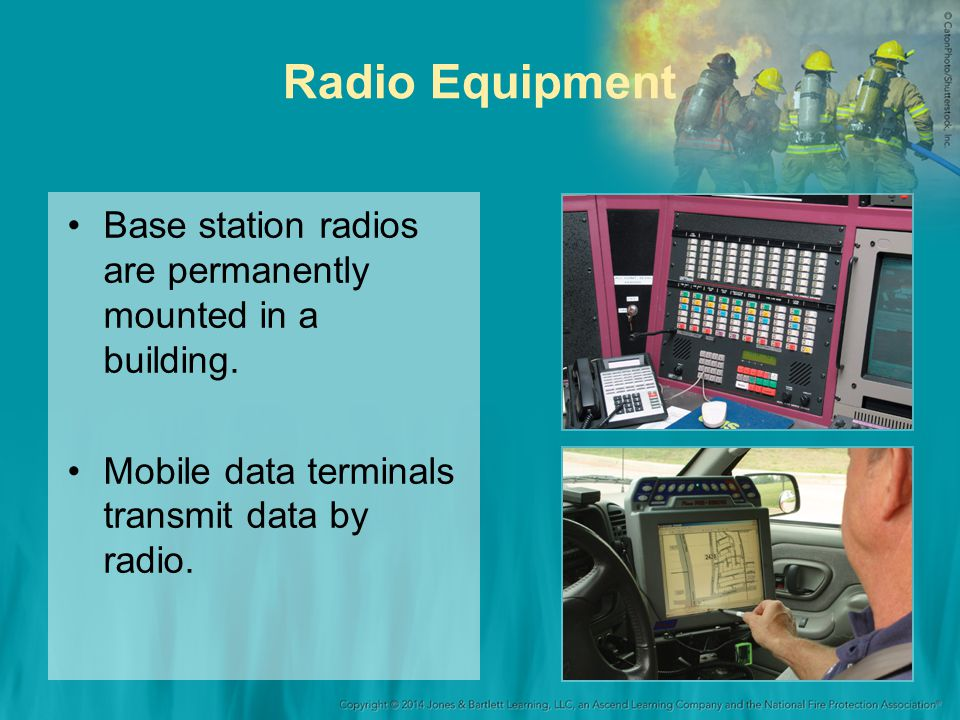 Radio Equipment Base station radios are permanently mounted in a building.