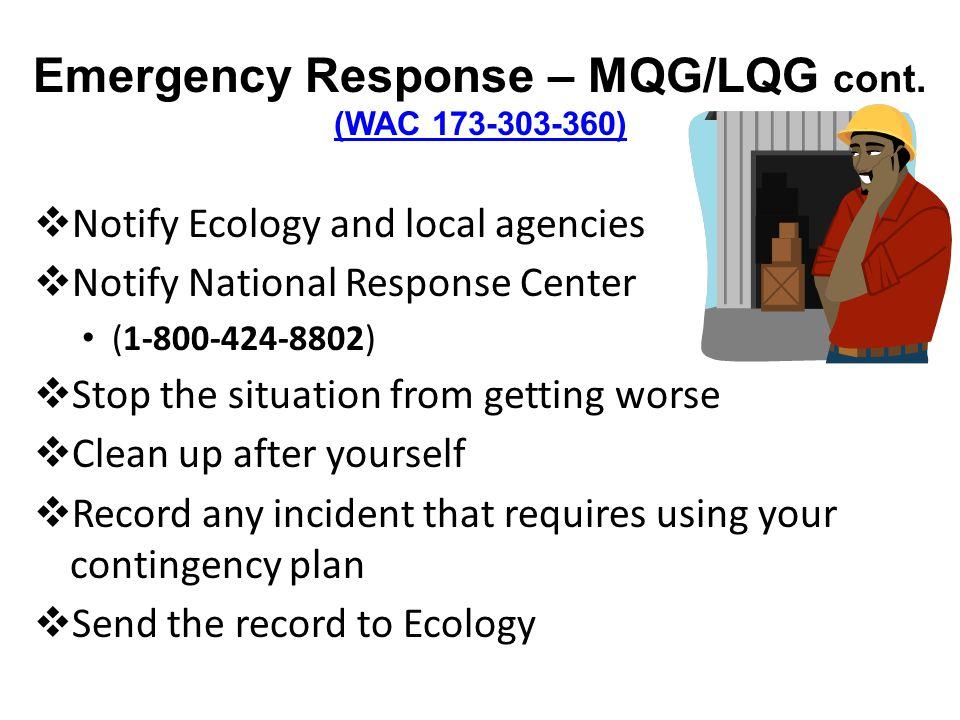 Emergency Response – MQG/LQG cont.