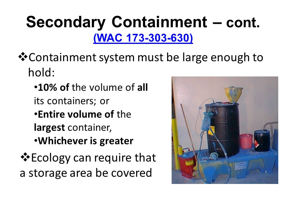 Secondary Containment – cont.