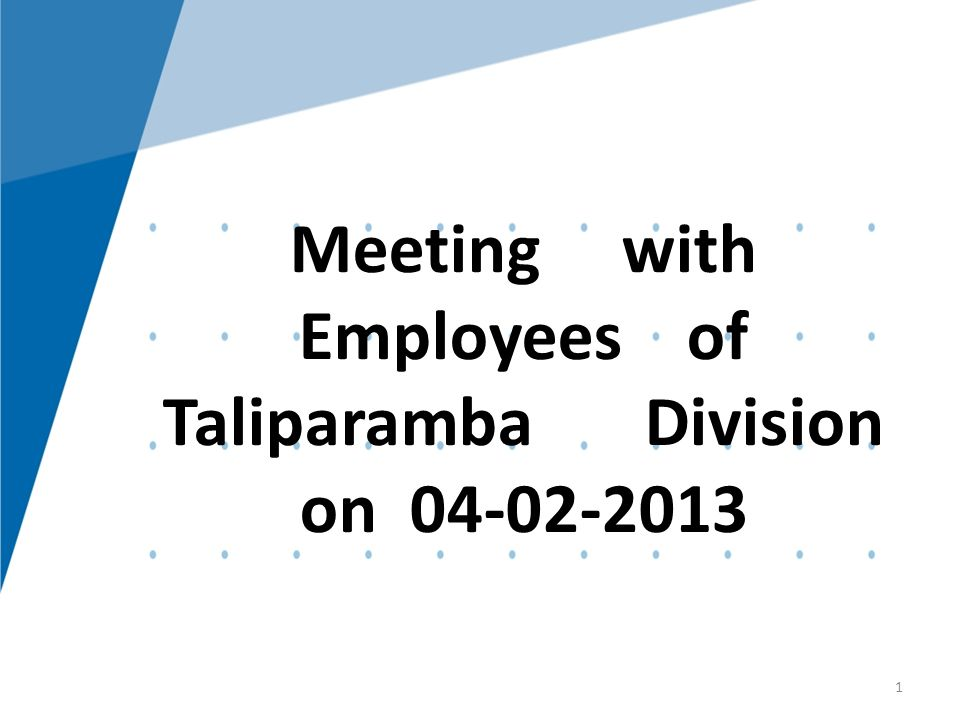 KTM1 Meeting with Employees of Taliparamba Division on 04-02-2013 1