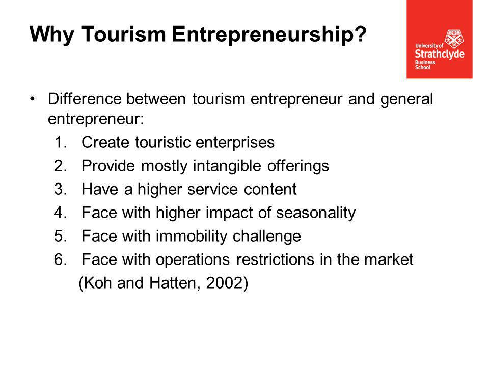 Adequate body of literature on tourism entrepreneurship.