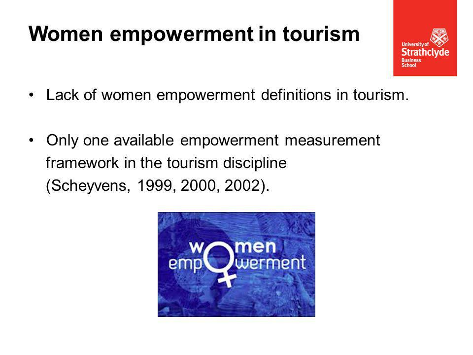 Lack of women empowerment definitions in tourism.