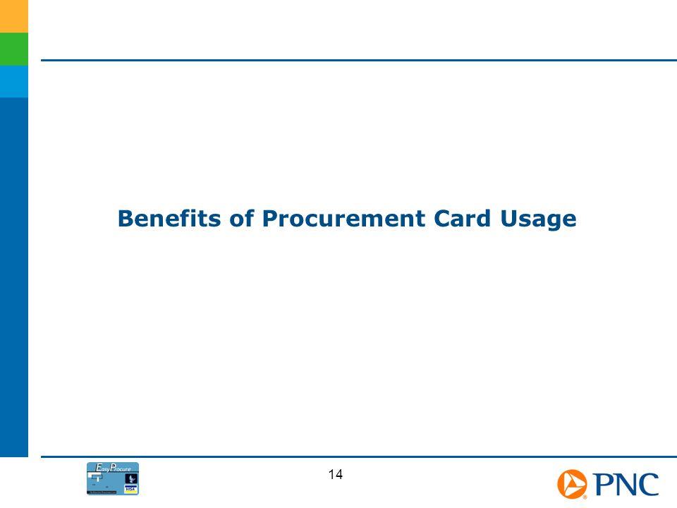 Benefits of Procurement Card Usage 14