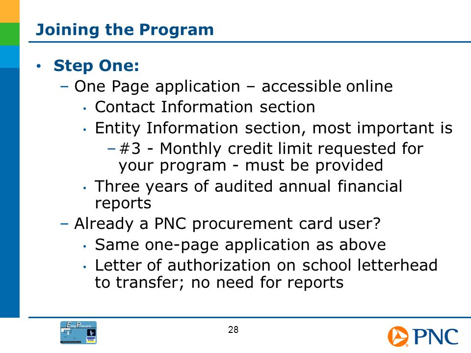 Joining the Program Step One: –One Page application – accessible online Contact Information section Entity Information section, most important is –#3