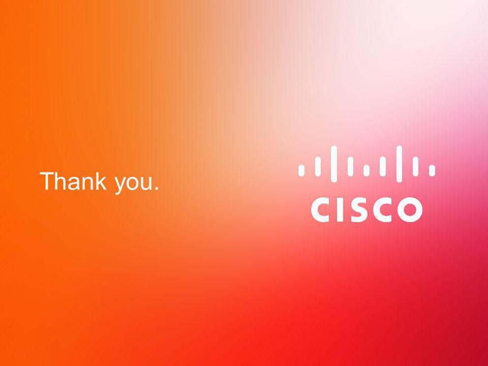 © 2012 Cisco and/or its affiliates. All rights reserved. Cisco Confidential 39 Thank you.