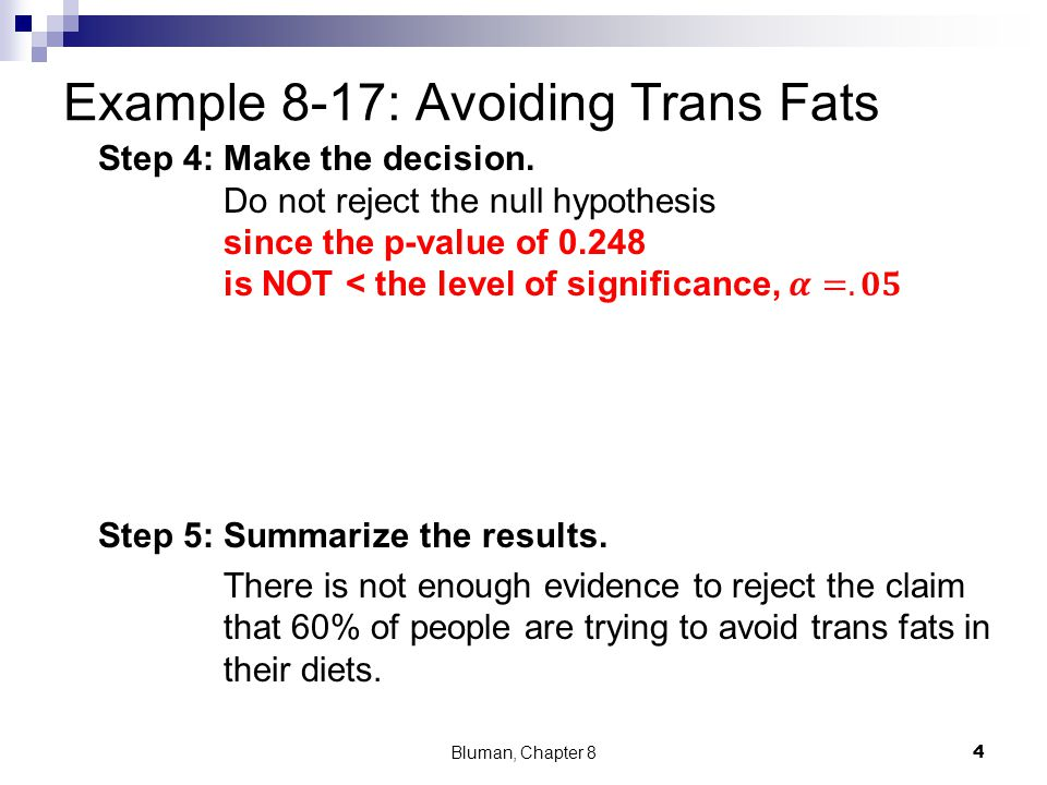 Example 8-17: Avoiding Trans Fats Bluman, Chapter 8 4