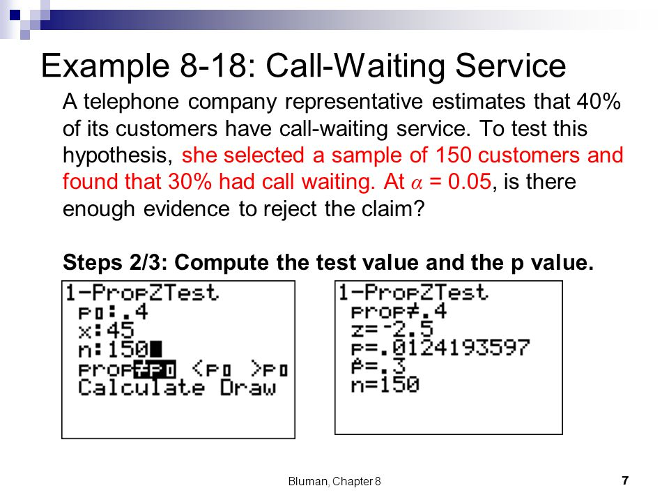 Example 8-18: Call-Waiting Service Bluman, Chapter 8 8