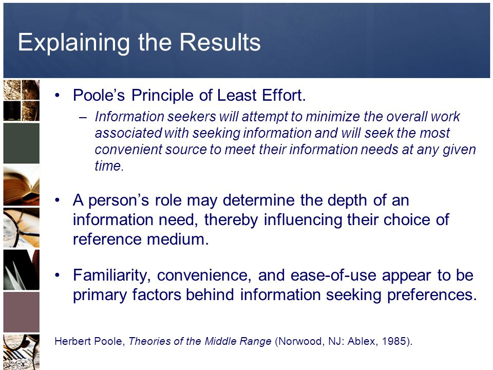 Explaining the Results Pooles Principle of Least Effort.