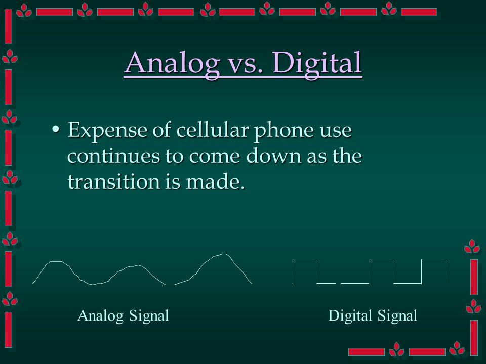 Analog vs.