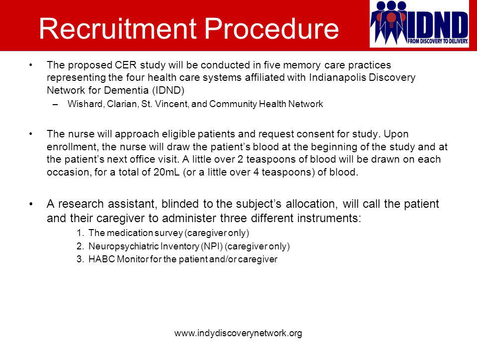 Recruitment Procedure The proposed CER study will be conducted in five memory care practices representing the four health care systems affiliated with