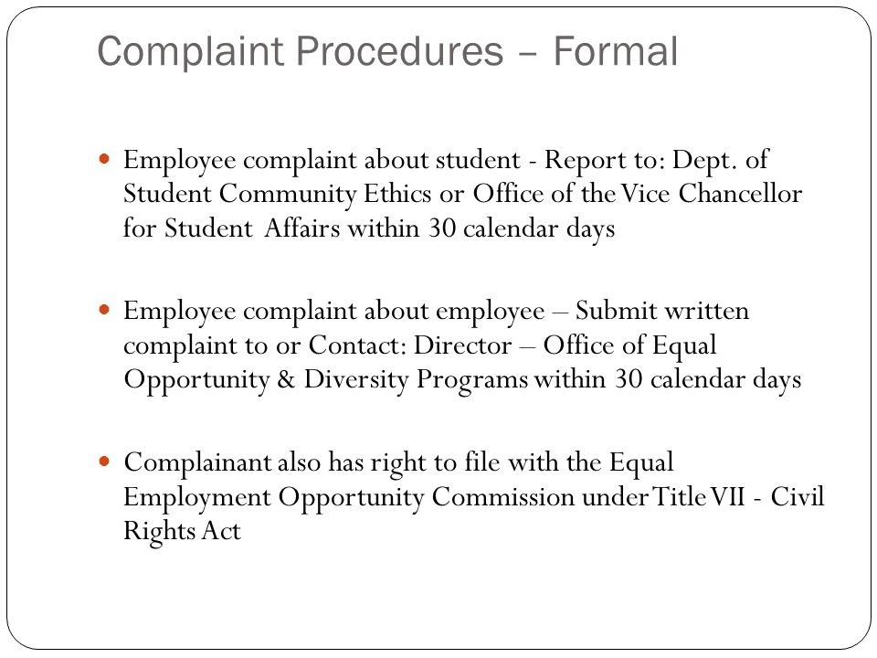 Complaint Procedures – Formal Employee complaint about student - Report to: Dept.