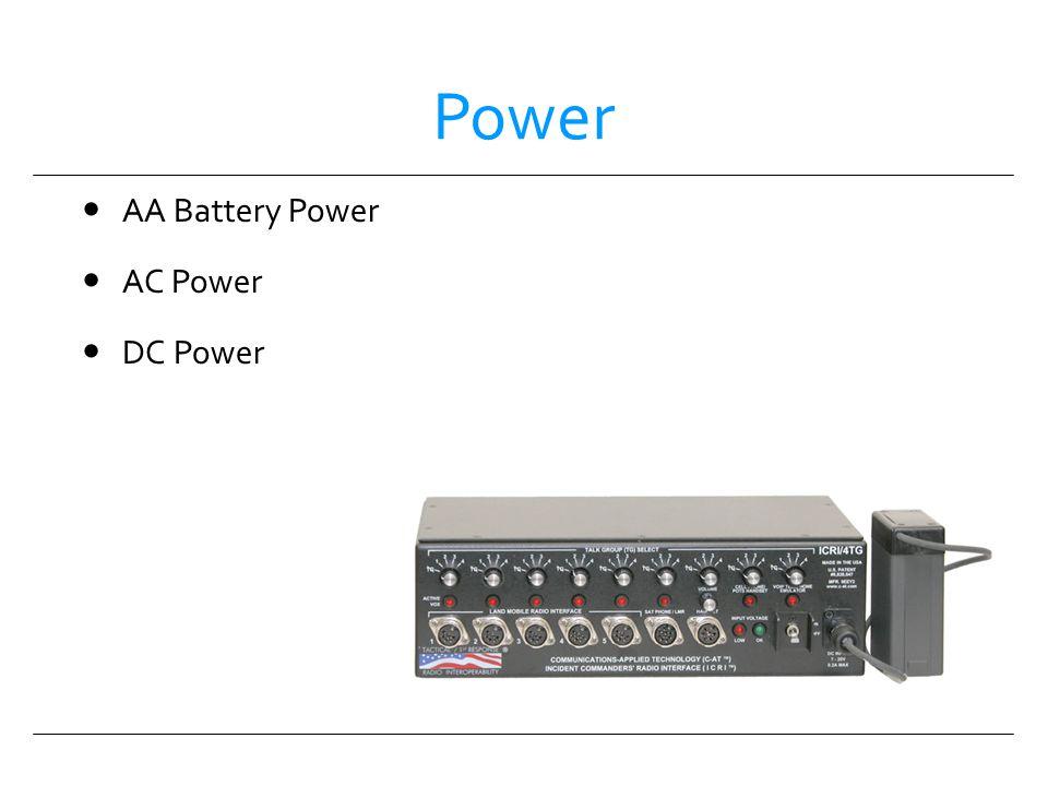 Power AA Battery Power AC Power DC Power