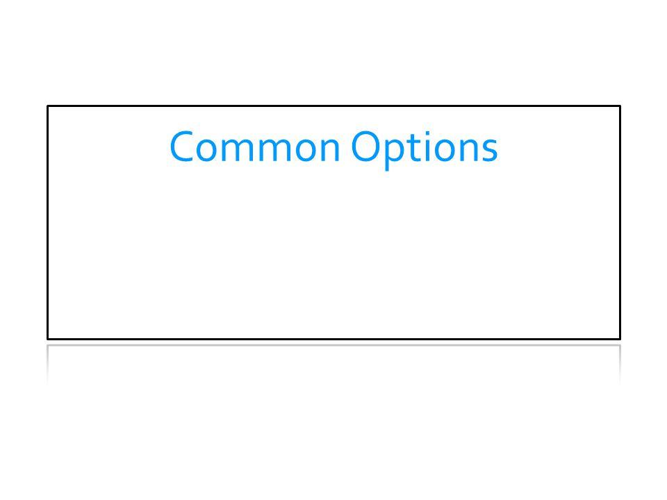 Common Options