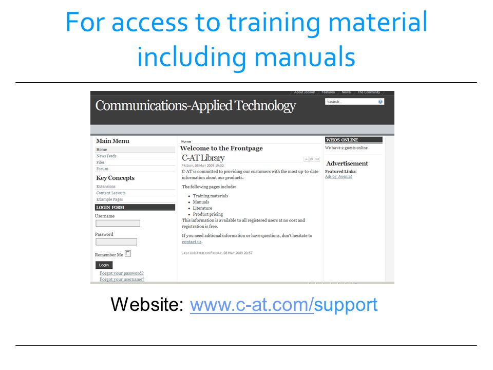 For access to training material including manuals Website: www.c-at.com/supportwww.c-at.com/