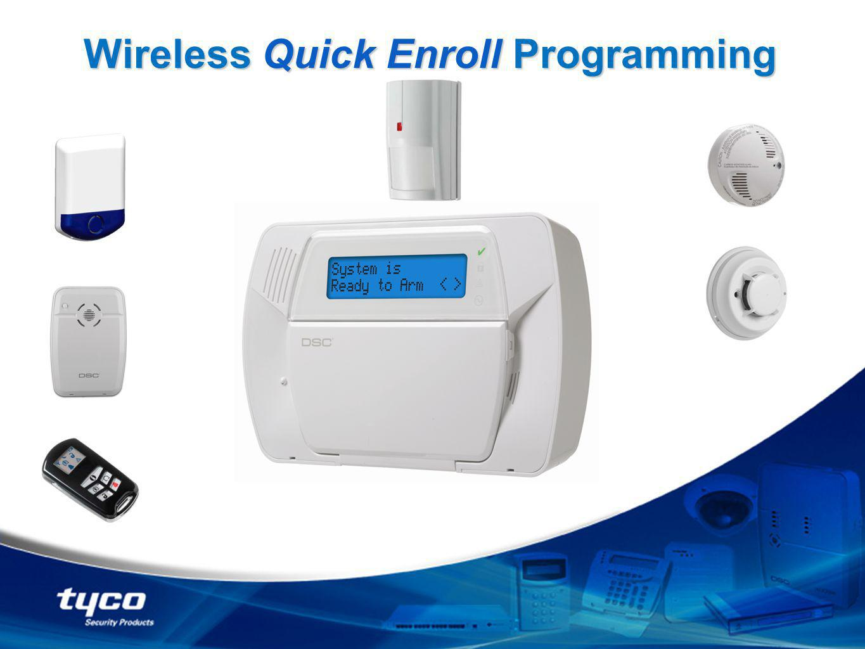 Wireless Quick Enroll Programming