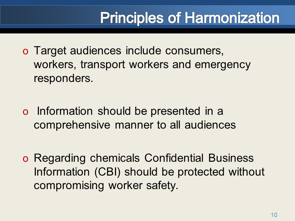 10 o Target audiences include consumers, workers, transport workers and emergency responders.