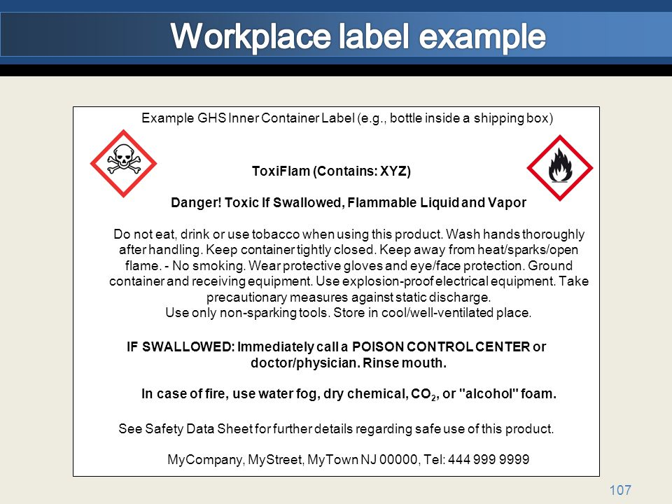 Example GHS Inner Container Label (e.g., bottle inside a shipping box) ToxiFlam (Contains: XYZ) Danger.