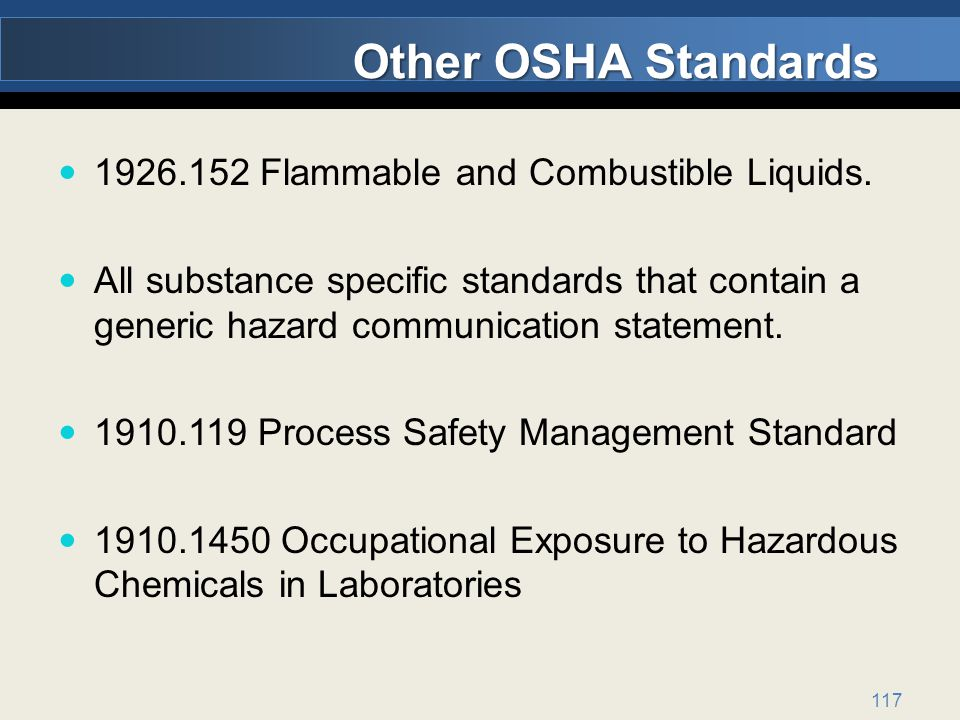117 Other OSHA Standards 1926.152 Flammable and Combustible Liquids.