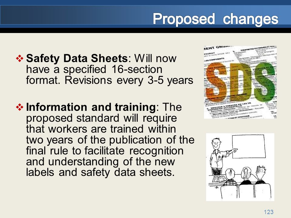 123 Safety Data Sheets: Will now have a specified 16-section format.