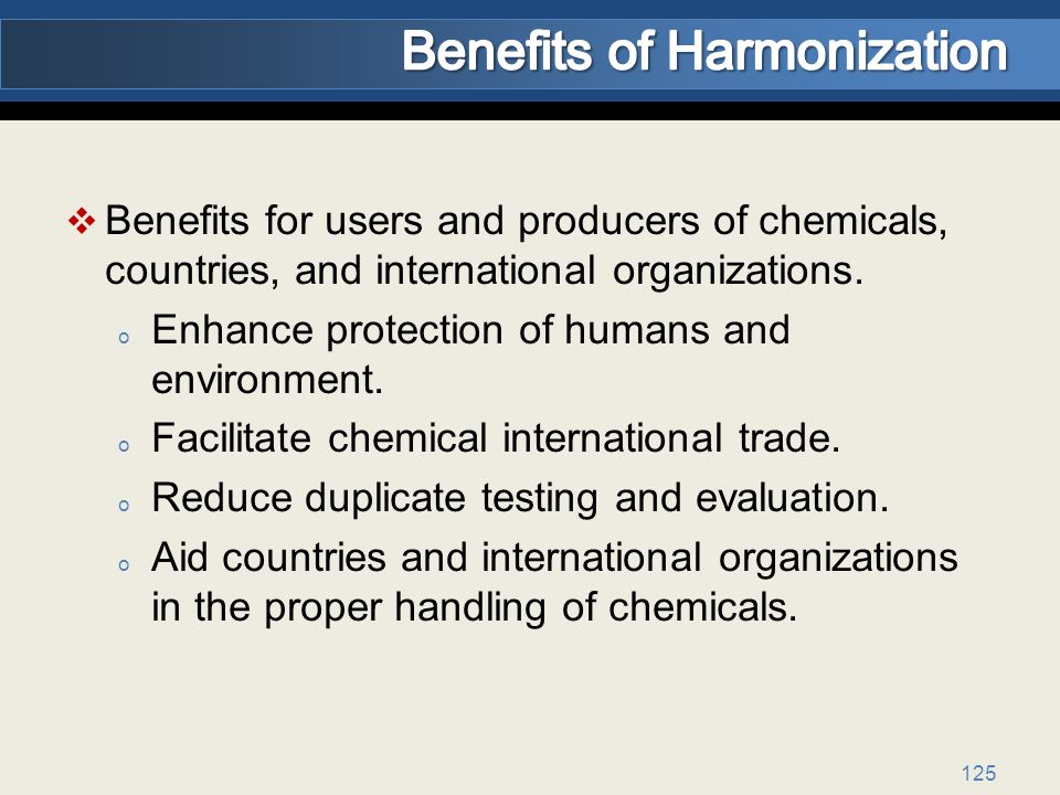 125 Benefits for users and producers of chemicals, countries, and international organizations.