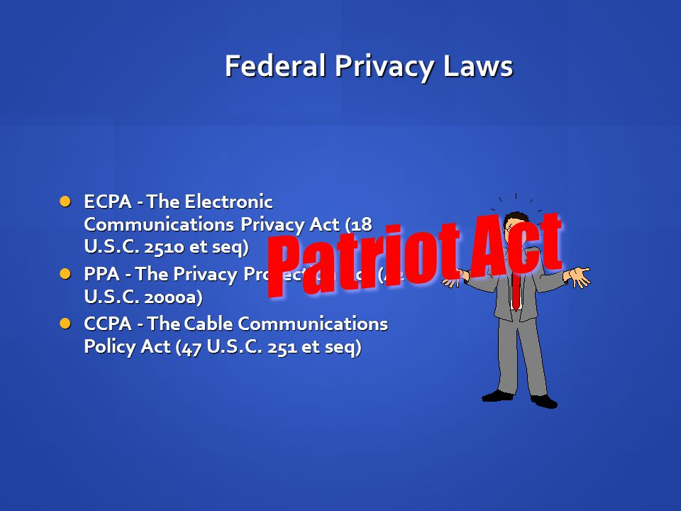 Federal Privacy Laws How can government obtain emails and network account logs from ISPs? How can government obtain emails and network account logs fr