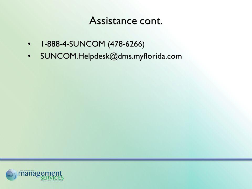 1-888-4-SUNCOM (478-6266) SUNCOM.Helpdesk@dms.myflorida.com