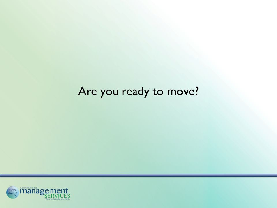 Are you ready to move