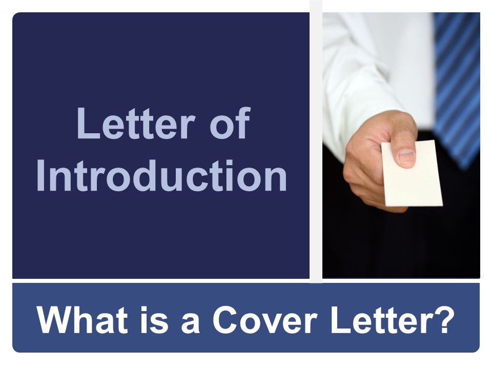 What is a Cover Letter Letter of Introduction